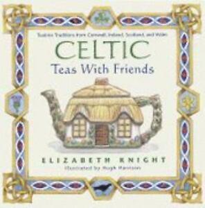 Celtic Teas with Friends