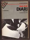 Paul Klee,DIARI 1898-1918,Il Saggiatore 1976[storia arte,pittura