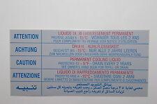AUTOCOLLANT LIQUIDE DE  REFROIDISSEMENT  15°  PEUGEOT  104-205-504CC -604