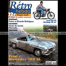 RETRO HEBDO N°11 ITALJET MUSTANG MERCEDES 190 SL 2CV GRAND RAID LANZ FORD ANGLIA