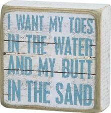 """PRIMITIVE WOOD SIGN~""""I want my toes in the water and my butt in the sand""""~Beach"""