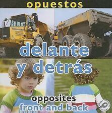 Opuestos: Delante y Detras/Opposites: Front and Back (Conceptos-ExLibrary