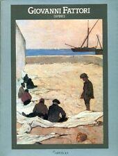 AA.VV., Giovanni Fattori. Dipinti 1854-1906. Catalogo di mostra. Artificio 1987