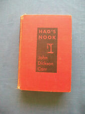 John Dickson Carr~HAG'S NOOK~1933~1ST EDITION/NO DJ