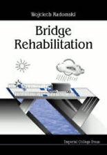 Bridge Rehabilitation, Radomsk, Wojciech, Very Good Book