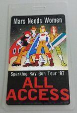 1997 MARS NEED WOMEN LAMINATED BACKSTAGE PASS AA SPARKING RAY GUN TOUR