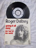 ROGER DALTREY GIVING IT ALL AWAY / THE WAY OF THE WORLD p/s Dutch track 2406 107