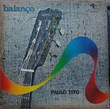 """PAULO TITO """"Balanço"""" Feat WILSON DAS NEVES 1977 RARE Bossa & Jazz LP BRAZIL HEAR"""