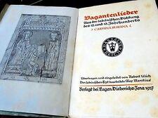 VAGANTENLIEDER~AUS DER LATEINISCHEN DICHTUNG DES 12 & 13 JAHRHUNDERTS~1927