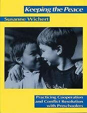 Keeping the Peace: Practicing Cooperation & Conflict Resolution w/Preschoolers