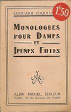 LIVRE THEATRE MONOLOGUES POUR DAMES ET JEUNES FILLES EDOUARD COQUILLON