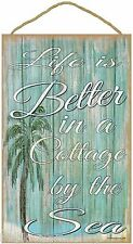 """Life Is Better In A Cottage By The Sea Beach Sign Plaque 10""""X16"""""""