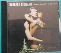 UNE CERTAINE IDEE DE L'AMOUR - LEONARD HERBERT (CD) Ref 1943