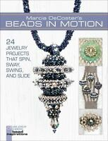 Lark Jewelry and Beading Bead Inspirations Ser.: Marcia Decoster's Beads in Moti