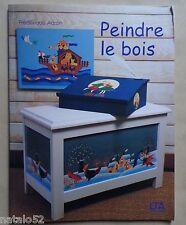 ) PEINDRE LE BOIS - Frédérique Aaron - LTA