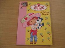 charlotte aux fraises l'arrivee de clafoutis (bibliotheque rose)