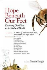 Hope Beneath Our Feet: Restoring Our Place in the Natural World (Io Poetry)