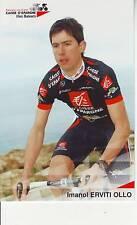 CYCLISME carte  cycliste IMANOL ERVITI OLLO équipe CAISSE D'EPARGNE 2006