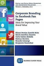 Corporate Branding in Facebook Fan Pages : Ideas for Improving Your Brand...