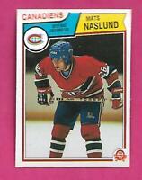 1983-84 OPC # 193 CANADIENS MATS NASLUND ERROR  ROOKIE NRMT-MT (INV# C3127)