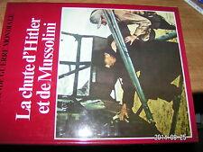 ... La Seconde Guerre Mondiale C.Colomb La Chute d'Hitler & de Mussolini