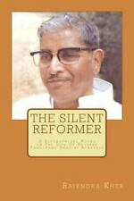 The Silent Reformer : A Biographical Novel on the Life of Revered Pandurang...