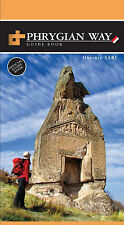 Phrygian Way - Turkey, Official Guide Book by Huseyin Sari | Paperback Book | 97