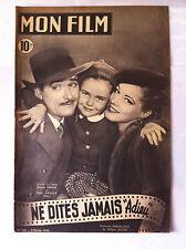 """Mon Film n°128 du 2/2/1949 """"Ne Dites Jamais Adieu""""  E. Flynn, Eléanor Parker, Br"""