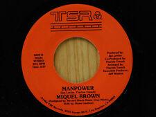 Miquel Brown 45 MANPOWER / MNAPOWER ~ TSR  M-
