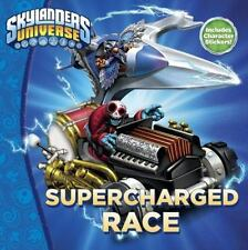 Skylanders Universe: SuperCharged Race by Grosset and Dunlap Staff and Hannah...