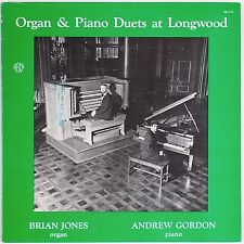ORGAN & PIANO DUETS AT LONGWOOD: Brian Jones, Andrew Gordon PRIVATE Classical LP