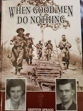 When Good Men Do Nothing by Griffith Spragg (Hardback, 2006)
