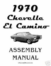 1970 Chevelle El Camino Assembly Manual 70
