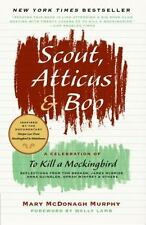 Scout, Atticus and Boo : A Celebration of to Kill a Mockingbird