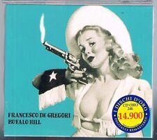 FRANCESCO DE GREGORI BUFALO BILL CD F.C. I DISCHI D'ORO SIGILLATO!!!
