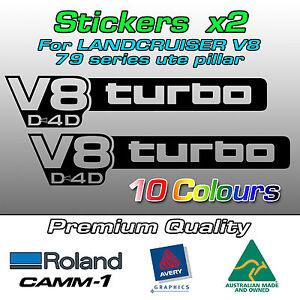 V8 turbo D4D Stickers for Toyota Landcruiser VDJ 79 series PILLAR -Small (pair)