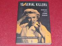 [BIBLIOTHEQUE H.& P-J.OSWALD] GRAND CABINET NOIR-BOURGOIN 13 SERIAL KILLERS 2001