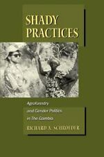 Shady Practices: Agroforestry and Gender Politics in the Gambia-ExLibrary