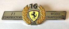 Rare OEM Ferrari F1 Scuderia Constructors 16 2008 World Championship Emblem!