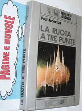 * cosmo 42 anderson LA RUOTA A TRE PUNTE 1 ed 1975