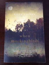 When Mockingbirds Sing by Billy Coffey (2013, Paperback) Good Book