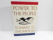 Power to the People by Tommy G. Thompson 1996 Hardcover
