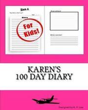 Karen's 100 Day Diary by Lee, K. P. -Paperback