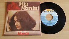 """MIA MARTINI - LIBERA - 45 GIRI 7"""" - ITALY PRESS"""