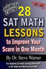 28 SAT Math Lessons to Improve Your Score in One Month - Advanced Course: For S