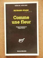 SERIE NOIRE 808 RICHARD STARK Comme une Fleur / Parker