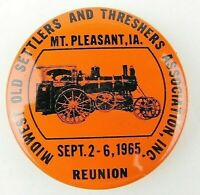 1965 Mt Pleasant IA Midwest Old Settlers Threshers Reunion Pinback Button
