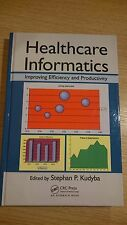 Healthcare Informatics Improving Efficiency and Prod -Ex Library Book, very good