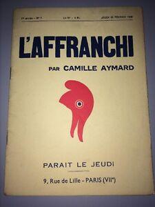 HEBDOMADAIRE POLITIQUE  L'AFFRANCHI DE Camille Aymard. No 1, 1936.