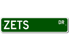 ZETS Street Sign - Personalized Last Name Signs